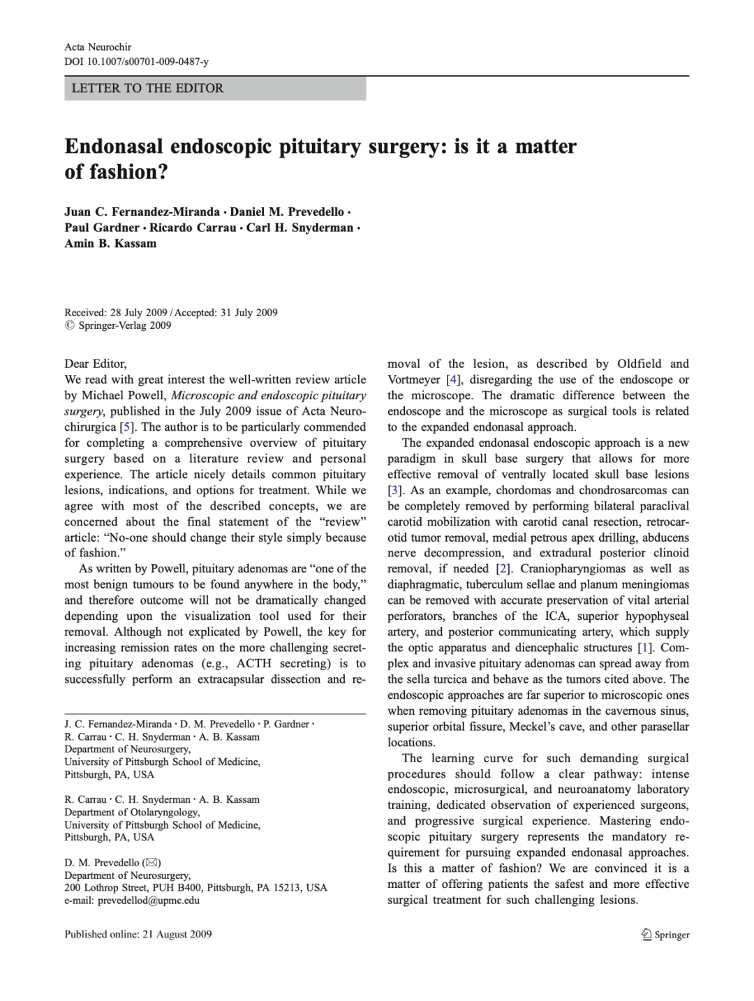 Endonasal endoscopic pituitary surgery: is it a matter of fashion?