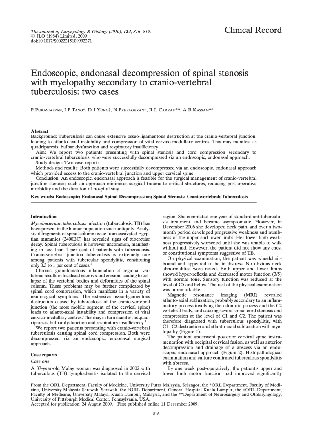 Endoscopic, endonasal decompression of spinal stenosis with myelopathy secondary to cranio-vertebral tuberculosis: two cases