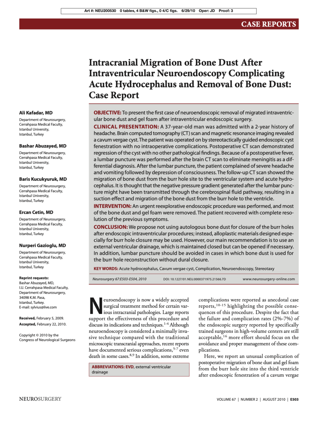 Intracranial Migration of Bone Dust After Intraventricular Neuroendoscopy Complicating Acute Hydrocephalus and Removal of Bone Dust: Case Report
