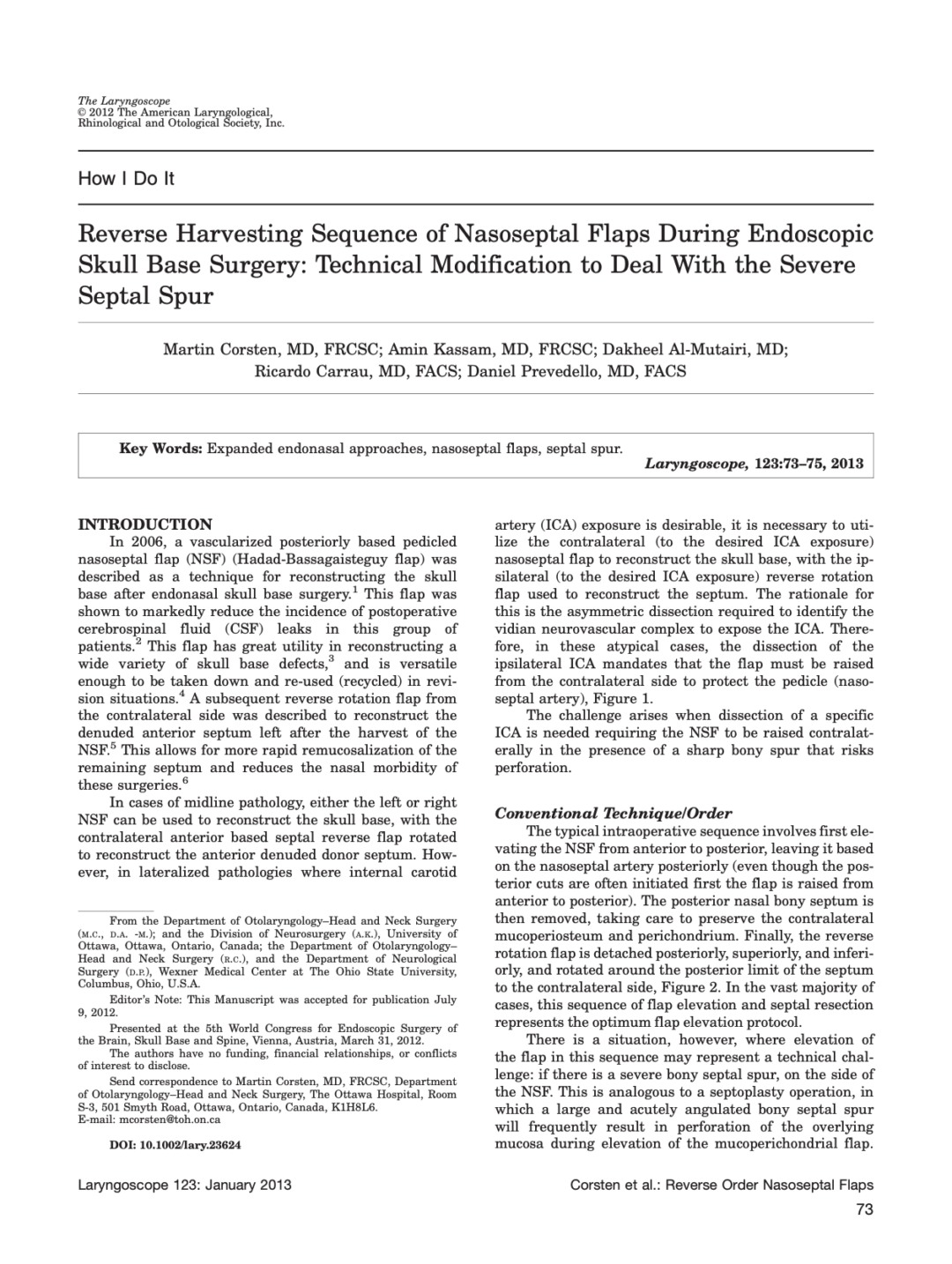 Reverse Harvesting Sequence of Nasoseptal Flaps During Endoscopic Skull Base Surgery: Technical Modification to Deal With the Severe Septal Spur