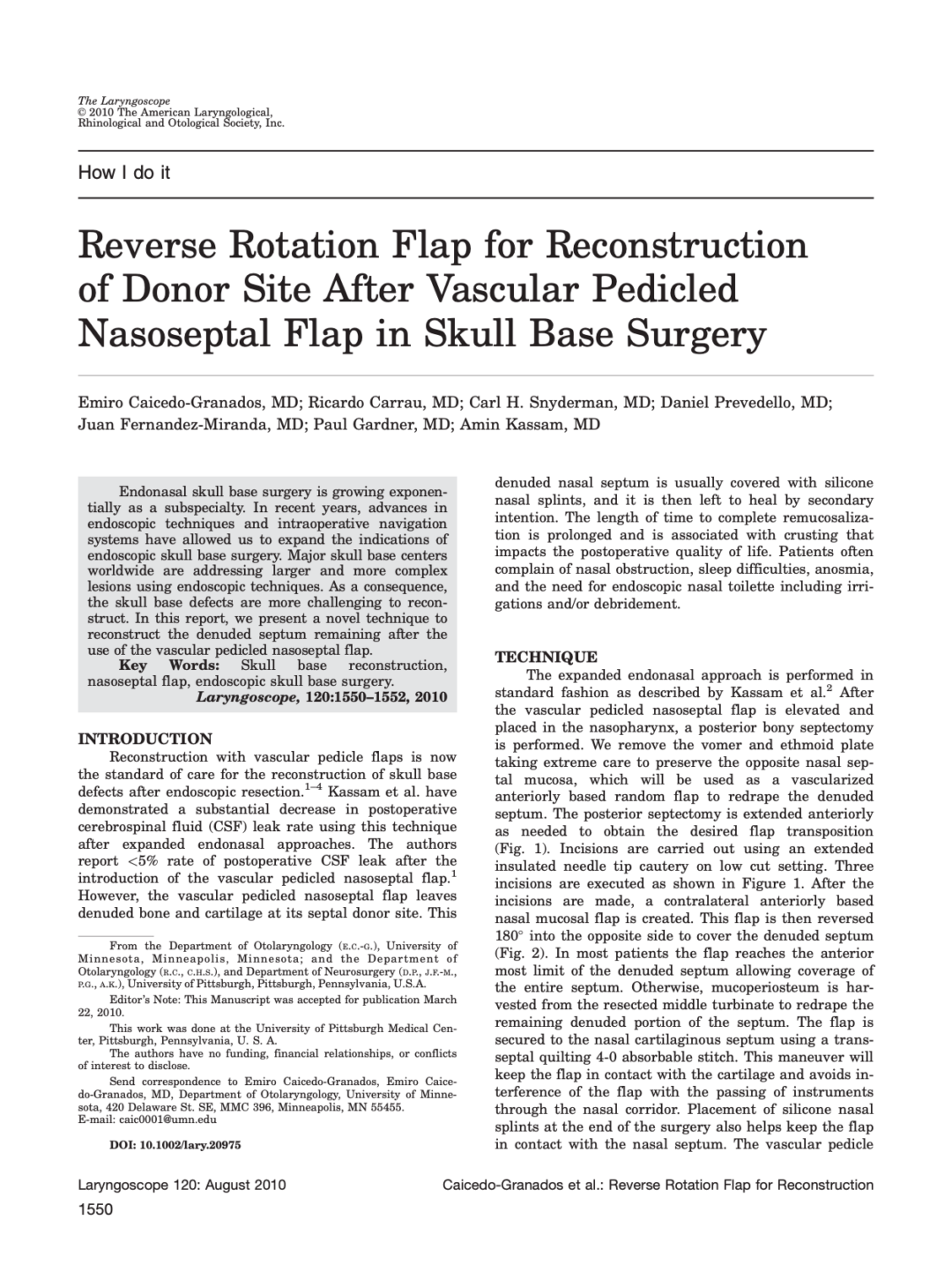 Reverse Rotation Flap for Reconstruction of Donor Site After Vascular Pedicled Nasoseptal Flap in Skull Base Surgery
