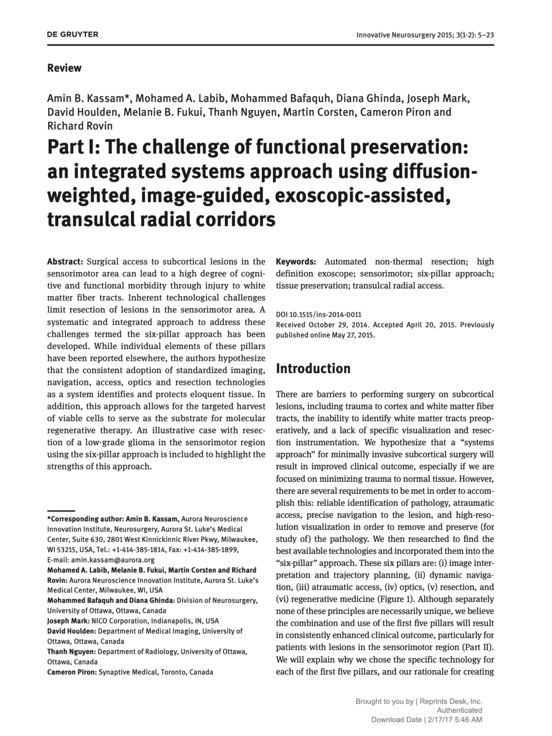 Part I: The challenge of functional preservation: an integrated systems approach using diffusion- weighted, image-guided, exoscopic-assisted, transulcal radial corridors