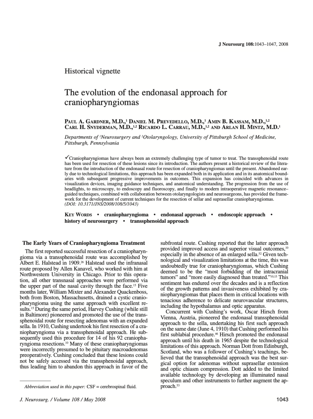 The evolution of the endonasal approach for craniopharyngiomas